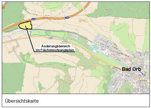"""Änderung des Flächennutzungsplans im Parallelverfahren mit dem Bebauungsplan """"Freiflächenphotovoltaikanlage"""" der Stadt Bad Orb"""